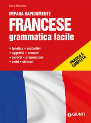 Francese. Grammatica facile - Elena Romano pdf epub