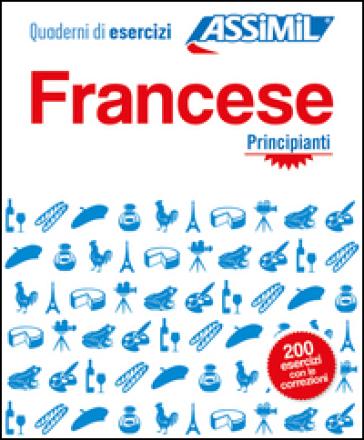 Francese. Quaderno di esercizi. Principianti - Estelle Demontrond-Box |