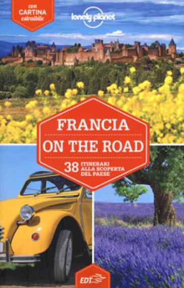 Francia on the road. 38 itinerari alla scoperta del paese. Con carta estraibile -  pdf epub