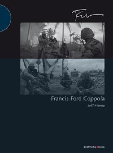 Francis Ford Coppola. Ediz. illustrata - Jeff Menne | Rochesterscifianimecon.com