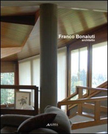 Franco bonaiuti architetto libro mondadori store for Franco betz architetto
