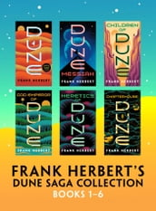 Frank Herbert s Dune Saga Collection: Books 1 - 6