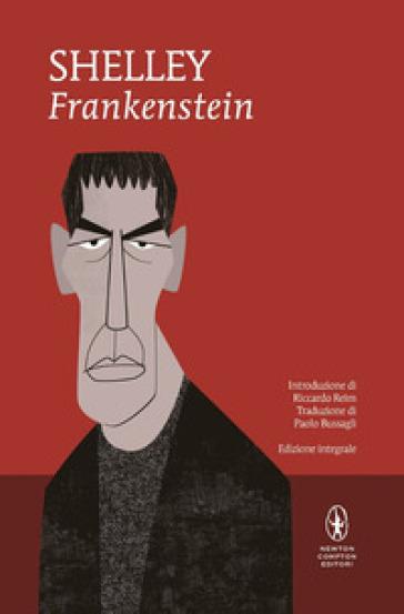 Frankenstein. Ediz. integrale - Mary Shelley  