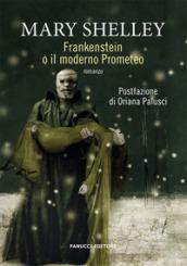 Frankenstein o il Prometeo moderno - Mary Shelley