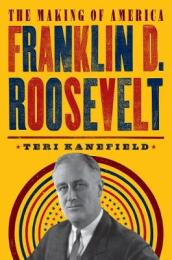 Franklin D. Roosevelt: The Making of America #5