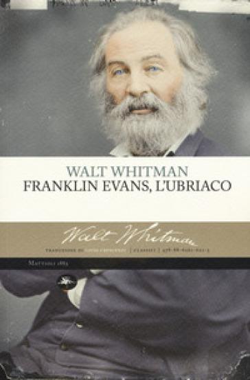 Franklin Evans, l'ubriaco - Walt Whitman   Kritjur.org