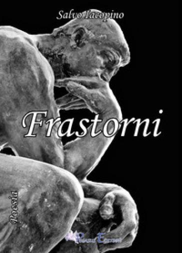 Frastorni - Salvo Iacopino |