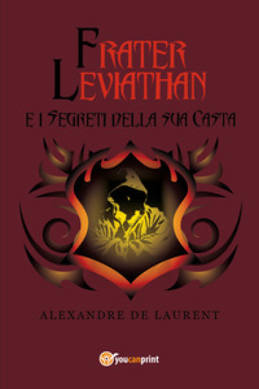 Frater Leviathan e i segreti della sua casta - Laurent Alexandre |