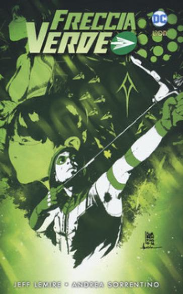 Freccia verde. 2. - Jeff Lemire pdf epub