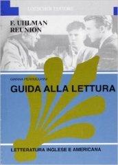 Fred Uhlman Reunion. Guida alla lettura