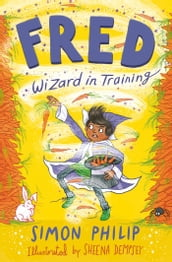 Fred: Wizard in Training