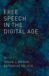 Free Speech in the Digital Age