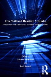 Free Will and Reactive Attitudes