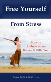 Free Yourself From Stress