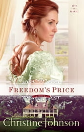 Freedom s Price (Keys of Promise Book #3)