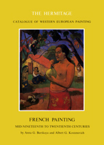 French painting. Mid-nineteenth to twentieth centuries