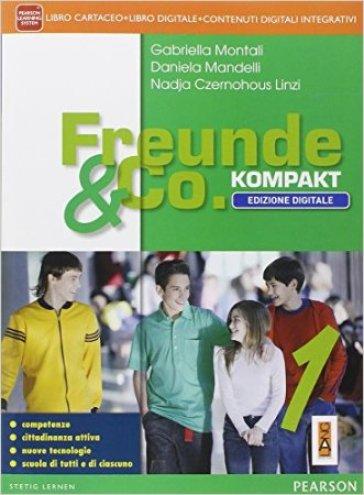 Freunde & co. Kompakt. Fascicolo-Didastore. Per la Scuola media. Con e-book. Con espansione online. 1. - Gabriella Montali  