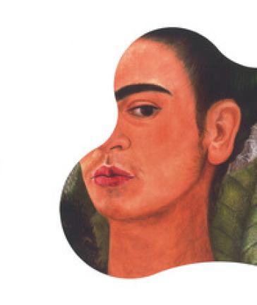Frida Kahlo. Oltre il mito. Catalogo della mostra (Milano, 1 febbraio-3 giugno 2018). Ediz. a colori - A. Ghilardotti |