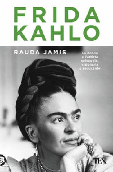 Frida Kahlo - Rauda Jamis | Thecosgala.com