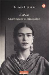Frida Kahlo Libri Biografia E Film Da Non Perdere
