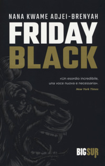 Friday black - Nana Kwame Adjei-Brenyah |