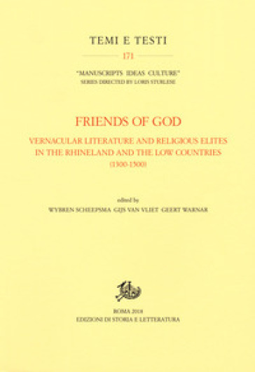 Friends of God. Vernacular literature and religious elites in the Rhineland and the Low Countries (1300-1500) - W. Scheepsma | Jonathanterrington.com