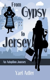 From Gypsy to Jersey