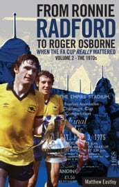 From Ronnie Radford to Roger Osborne