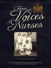 From The Voices Of Nurses