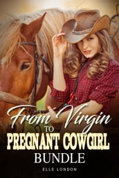 From Virgin To Pregnant Cowgirl Bundle