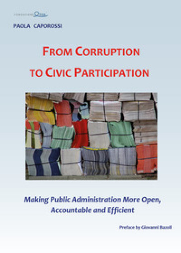 From corruption to civic participation. Making public administration more open, accountable and efficient - Paola Caporossi | Kritjur.org