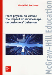 From physical to virtual: the impact of servicescape on customers