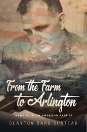 From the Farm to Arlington