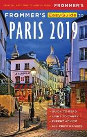 Frommer s EasyGuide to Paris 2019