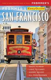 Frommer s EasyGuide to San Francisco