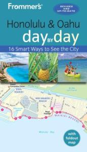 Frommer s Honolulu and Oahu Day by Day