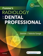 Frommer s Radiology for the Dental Professional - E-Book