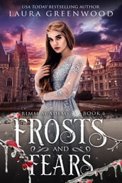 Frosts And Fears