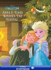 Frozen: Anna & Elsa s Winter s End Festival