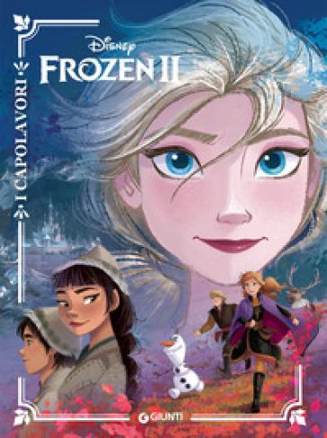 Frozen II. I capolavori