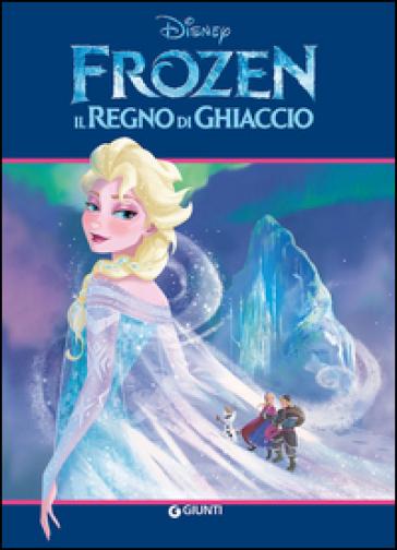 frozen il regno di ghiaccio libro mondadori store