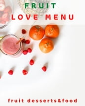 Fruit love menu