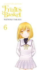 Fruits Basket Collector s Edition, Vol. 6