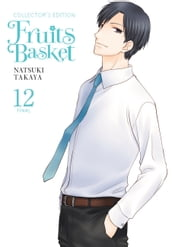 Fruits Basket Collector s Edition, Vol. 12