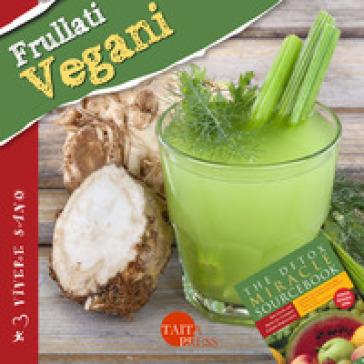 Frullati vegani - Minda Fontana |