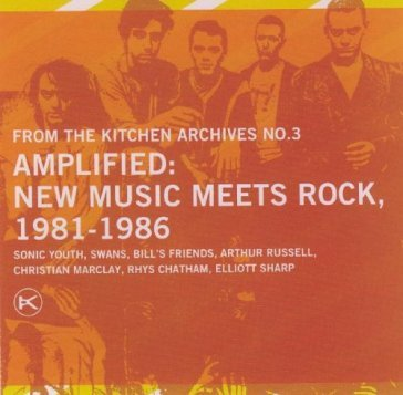Ftka n.3 Amplified, New Music Meets Rock 1981-1986