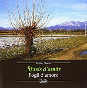 Fueis d'amor-Fogli d'amore - Cristina Noacco  