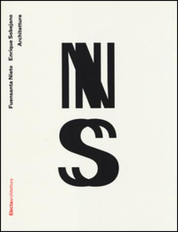 Fuensanta Nieto e Enrique Sobejano. Architetture. Catalogo della mostra (Bologna, 24 settembre-25 ottobre 2014)