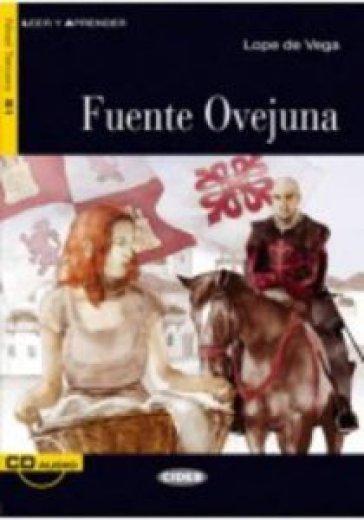 Fuente ovejuna. Con CD Audio - Lope de Vega  