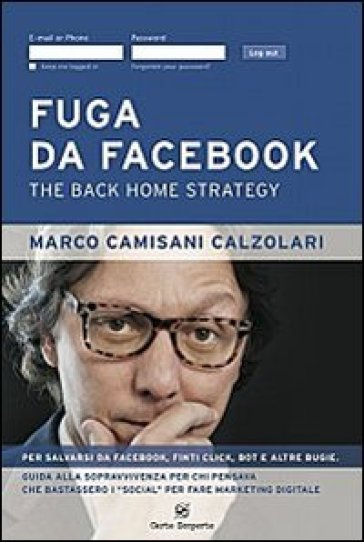 Fuga da facebook. The back home strategy